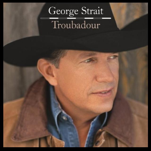 George Strait CD- Troubadour
