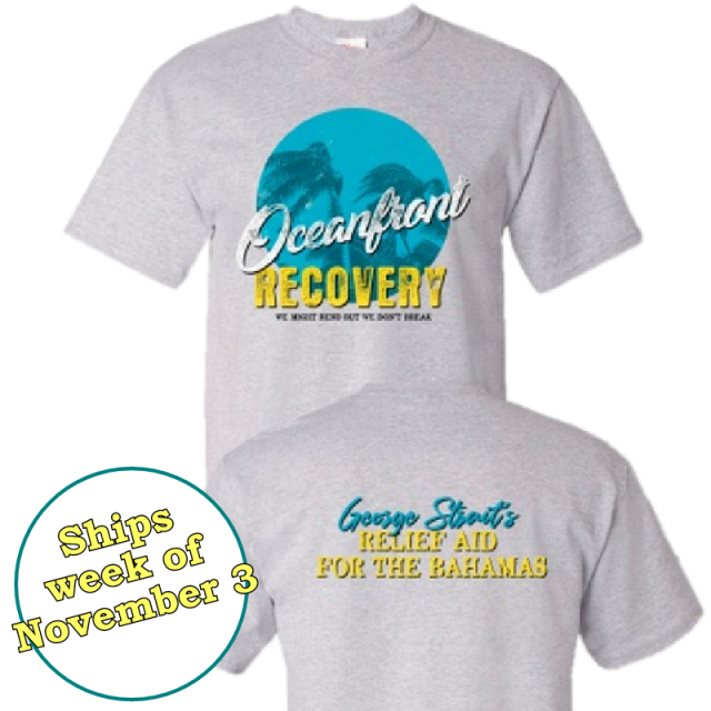 George Strait Relief Aid for the Bahamas Tee- PRESALE